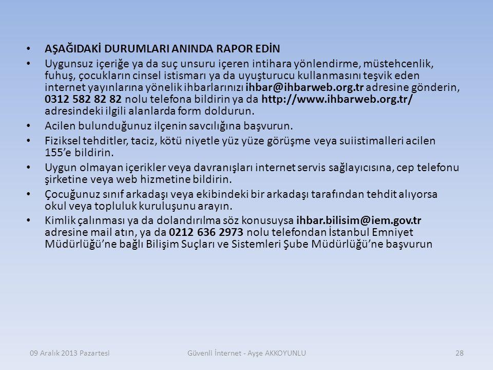 09 Aralık 2013 PazartesiGüvenli İnternet - Ayşe AKKOYUNLU27