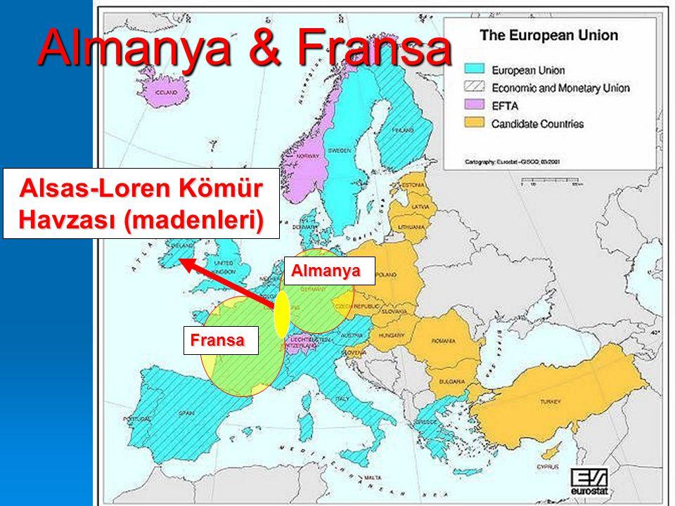 Almanya & Fransa Alsas-Loren Kömür Havzası (madenleri) Fransa Almanya