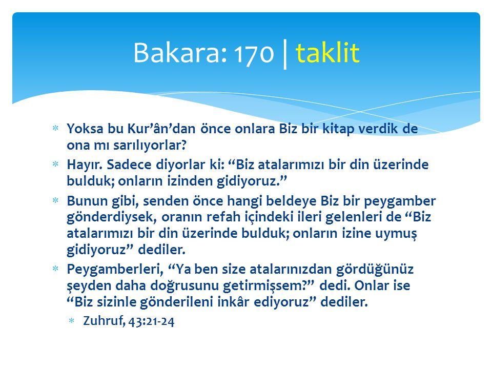  168 insanlara hitap ediyordu  172 mü'minlere hitap ediyor  Sadece Allah'a kulluk etmenin ölçüsü, Onun çizdiği helâl- haram sınırını tanımak,sadece Onun ibaha ettiği rızıklardan yiyip içmek ve Onun helâl kıldığı rızıkları haram saymamaktır.