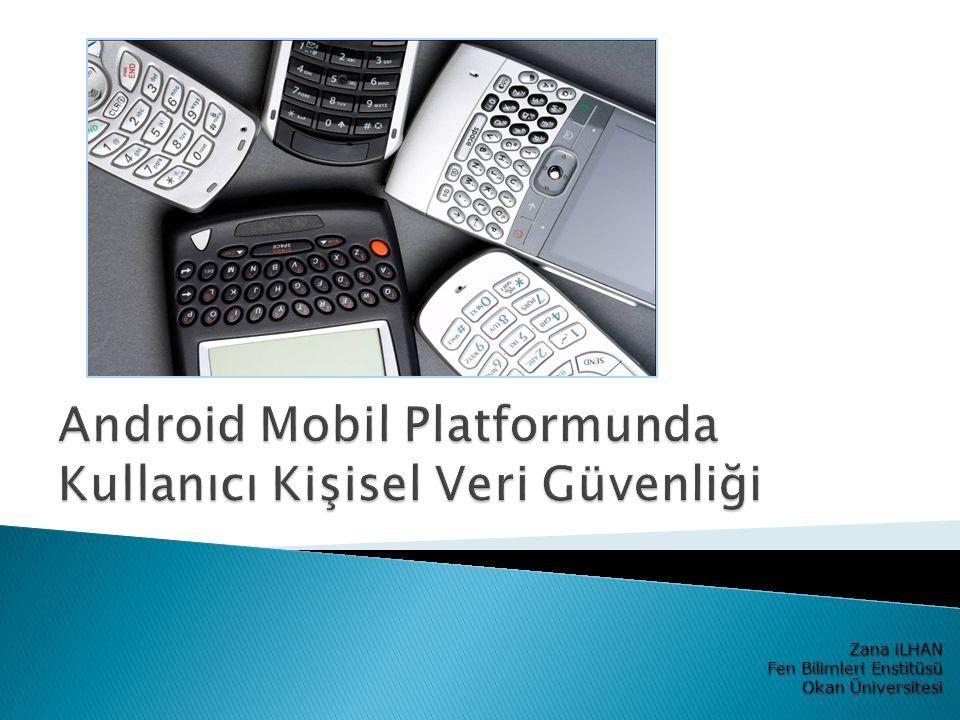  Mobil Platformlar ◦ Güvenlik Açıkları ◦ Kullanıcı Verileri  Android Mobil Platformu  Problem Tanımı  PIPSU Çözüm Önerisi ◦ PIPSU Bileşenleri ◦ PIPSU Mimarisi ◦ PIPSU Katmanları  PIPSU'nun Gerçeklenmesi  Tezin katkısı & Tartışma  İleride Yapılabilecekler