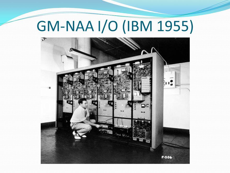 GM-NAA I/O (IBM 1955)