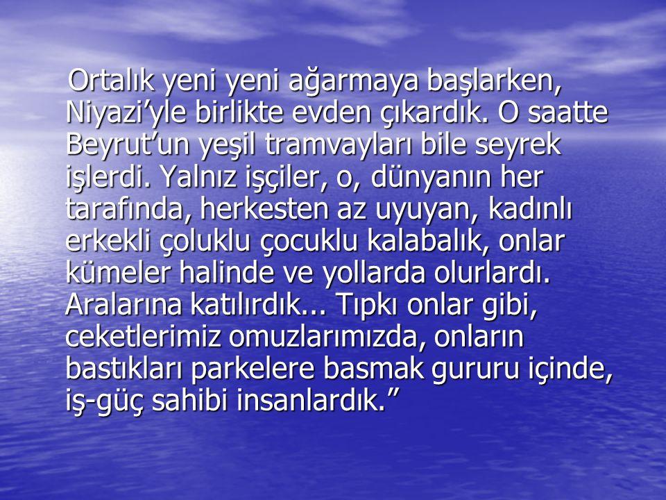17 Nisan 1950'de ailece İstanbul'a yerleşti.
