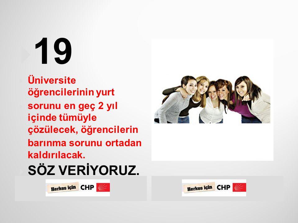  CHP, sosyal demokrat bir parti olarak, parasız  ve kaliteli eğitimin her vatandaşın hakkı olduğunu savunmaktadır.