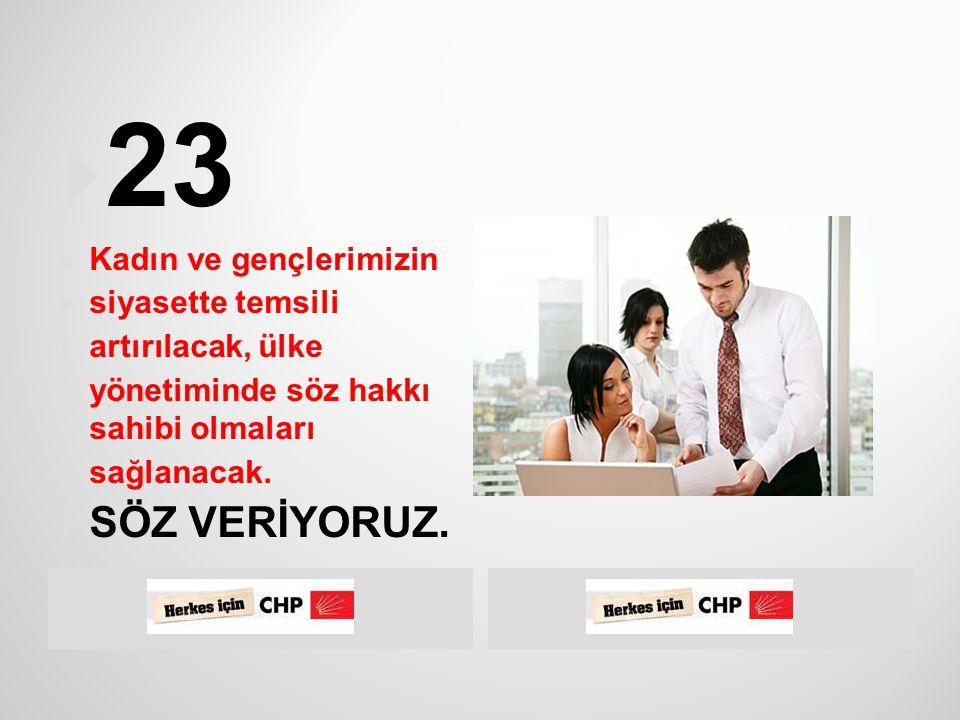  CHP kamu yönetiminin her aşamasında katılımcı ve çoğulcu demokrasiyi  savunmaktadır.