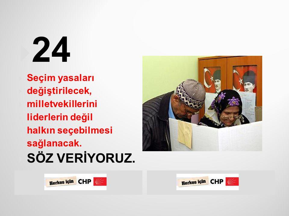 CHP iktidarında,  kadın ve gençlerimizin  siyasette doğrudan  ve  daha aktif olarak yer alabilmelerinin önündeki engeller kaldırılacak;  siyasette temsilleri artırılacaktır.