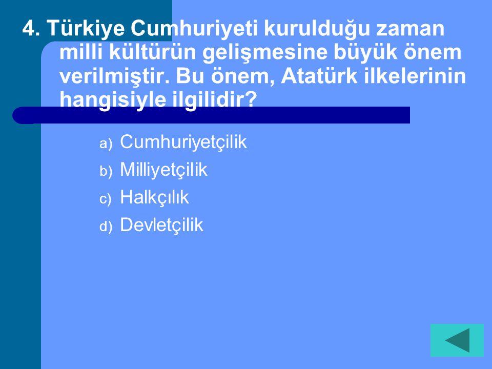 3. Aşağıdakilerden hangisi Türk Milli Eğitiminin gözeteceği esaslardan biri değildir? a) Erkek ve kız çocuklarının eşitliğinin sağlanması b) Öğretimiz