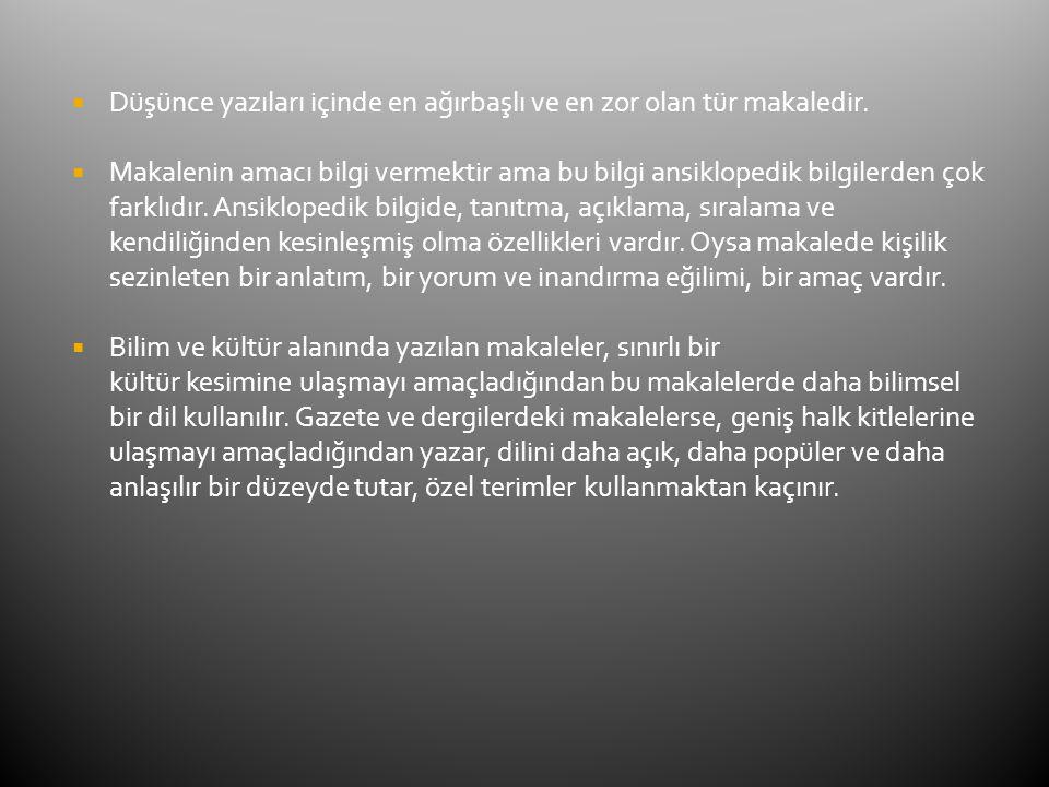  Türk edebiyatında makale türünün ilk örnekleri Tanzimat döneminde görülür.