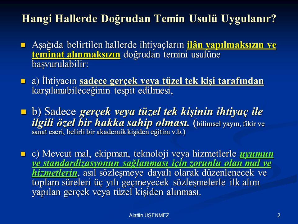 Yasaklılık Teyid Sonucu 33Alattin ÜŞENMEZ