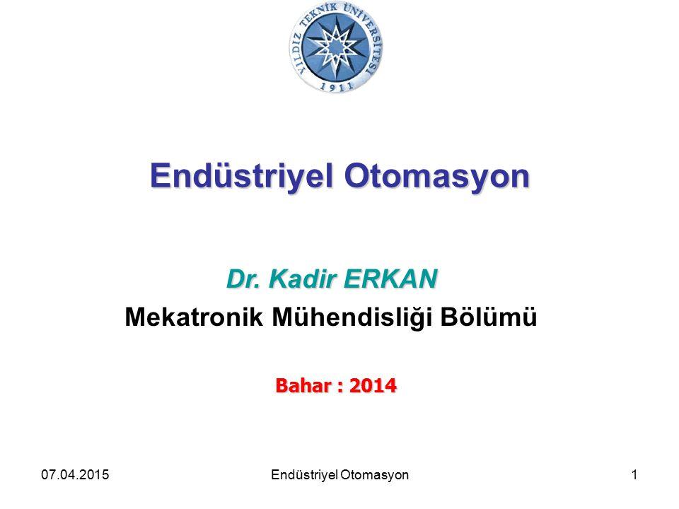 07.04.20151 Endüstriyel Otomasyon Dr.