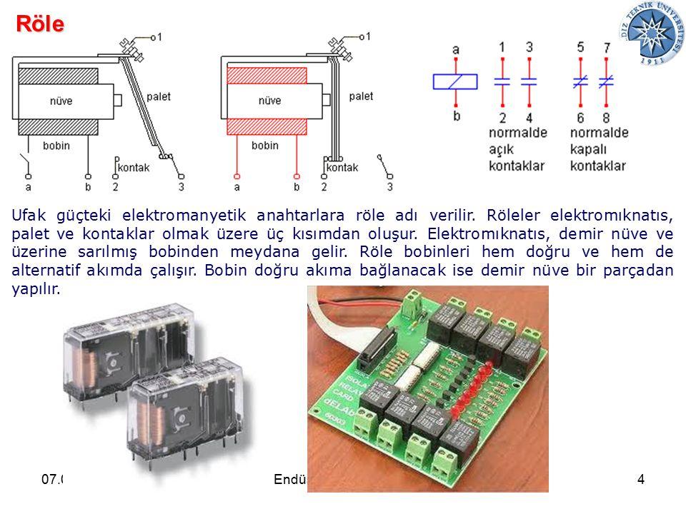 07.04.20154Endüstriyel Otomasyon Röle Ufak güçteki elektromanyetik anahtarlara röle adı verilir.