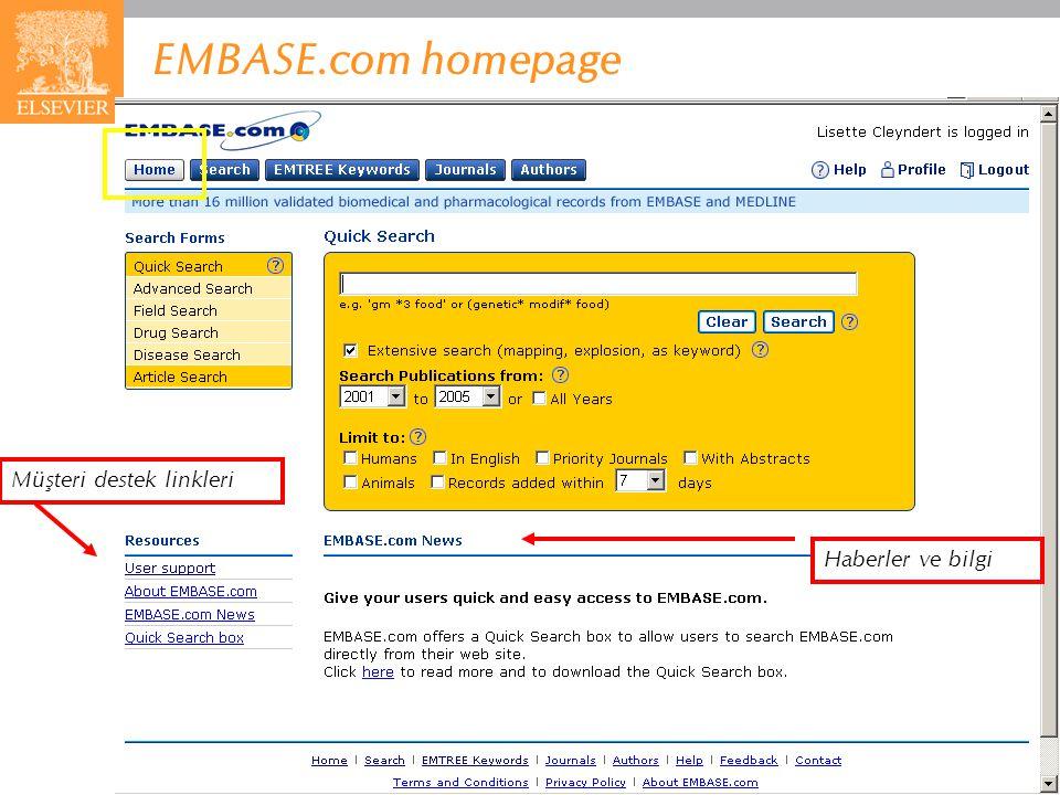 EMBASE.com February 2006 10 EMBASE.com homepage Müşteri destek linkleri Haberler ve bilgi