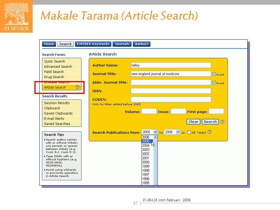 EMBASE.com February 2006 65 Makale Tarama (Article Search)