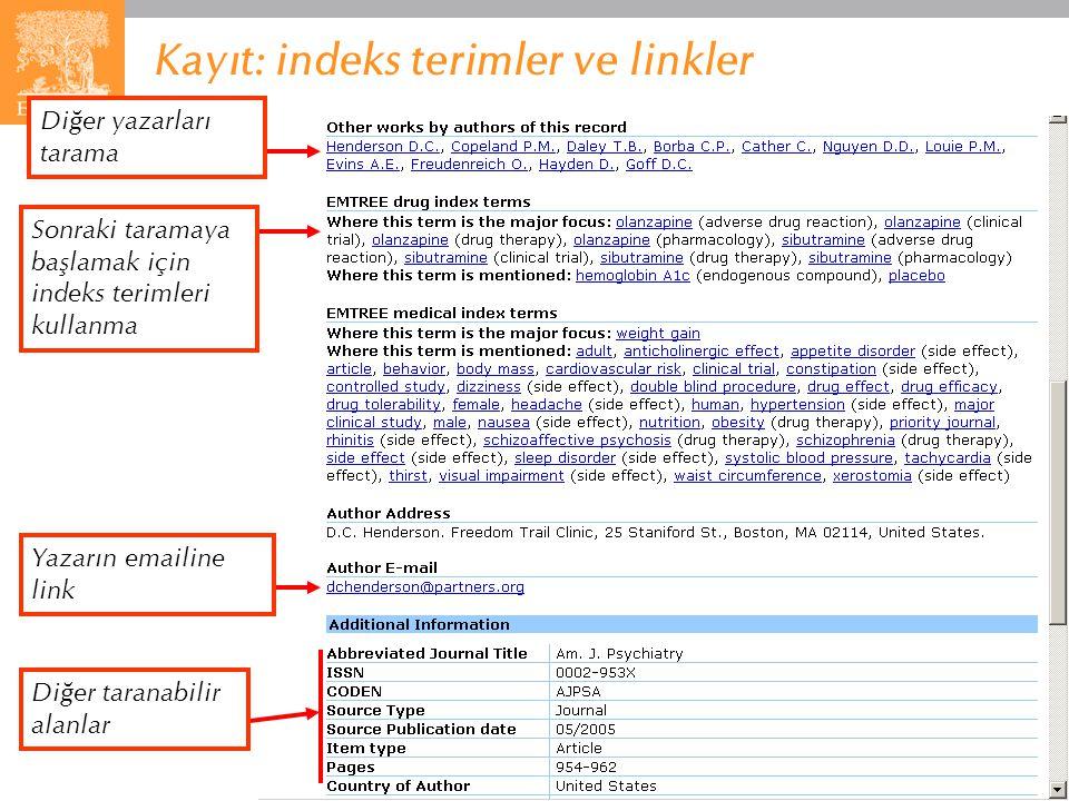 EMBASE.com February 2006 74 Kayıt: indeks terimler ve linkler Diğer yazarları tarama Sonraki taramaya başlamak için indeks terimleri kullanma Yazarın