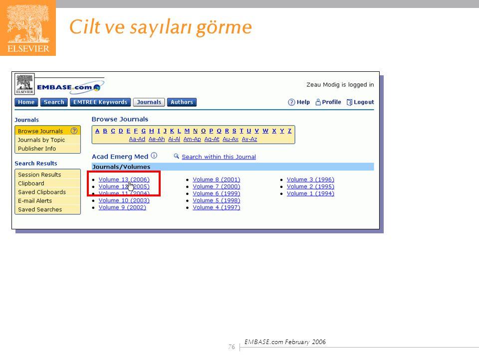EMBASE.com February 2006 76 Cilt ve sayıları görme