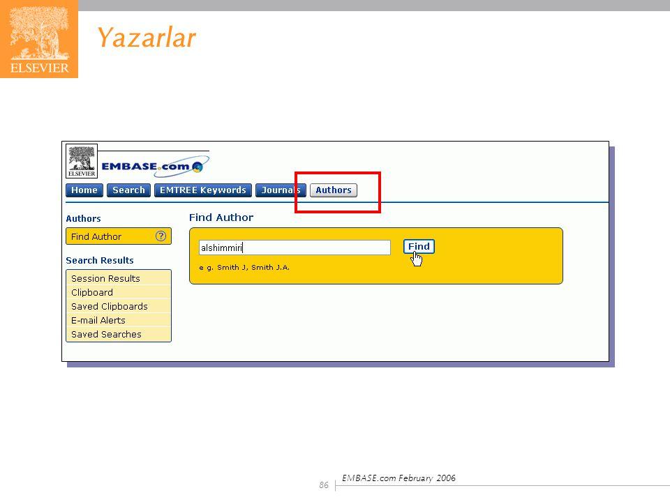 EMBASE.com February 2006 86 Yazarlar