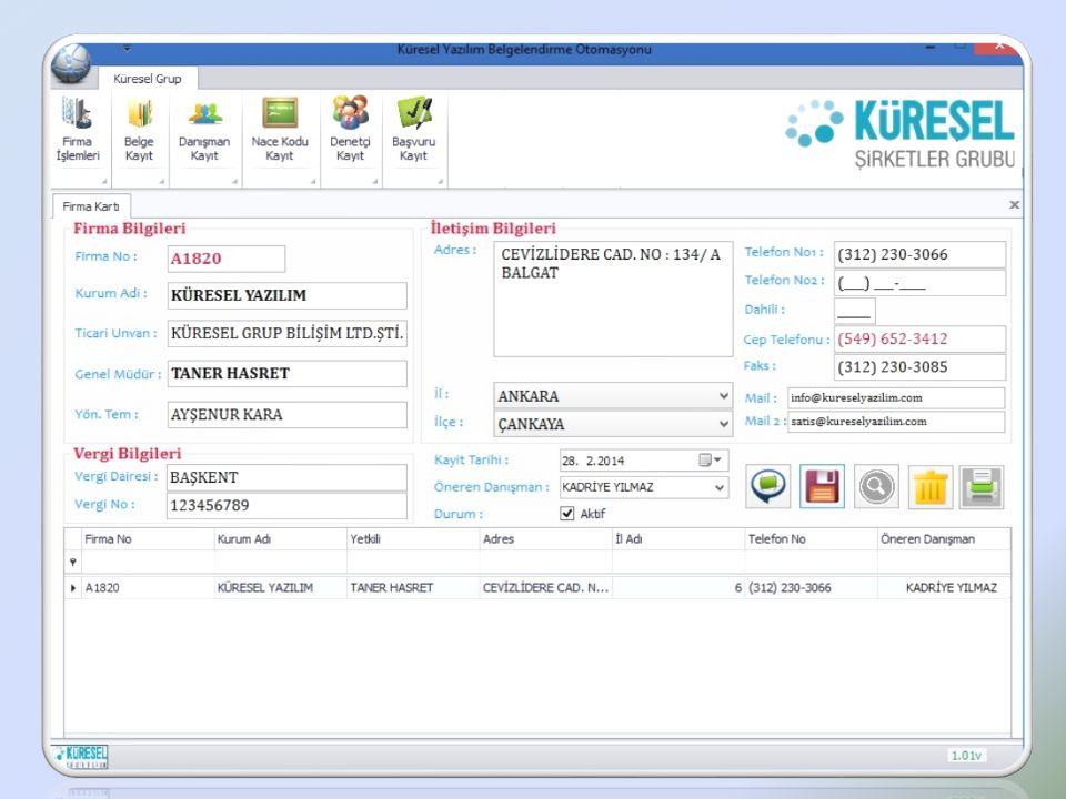 Belgelendirme Süreç Yönetim Sistemi Cevizlidere Cad.No:134/A-B Balgat / ANKARA Tel: 0 312 230 30 66 Fax: 0 312 230 30 85 www.kureselyazilim.com KÜRESEL BSY ; 9001,14001,18001,22000,27001 kalite sistemlerini desteklemektedir.