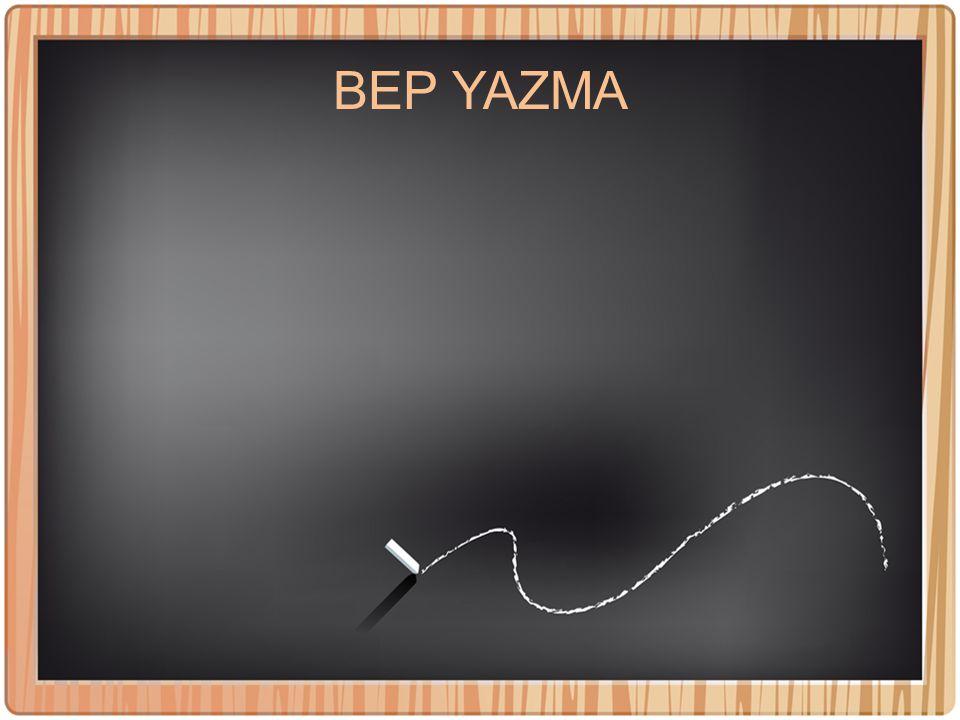 BEP YAZMA