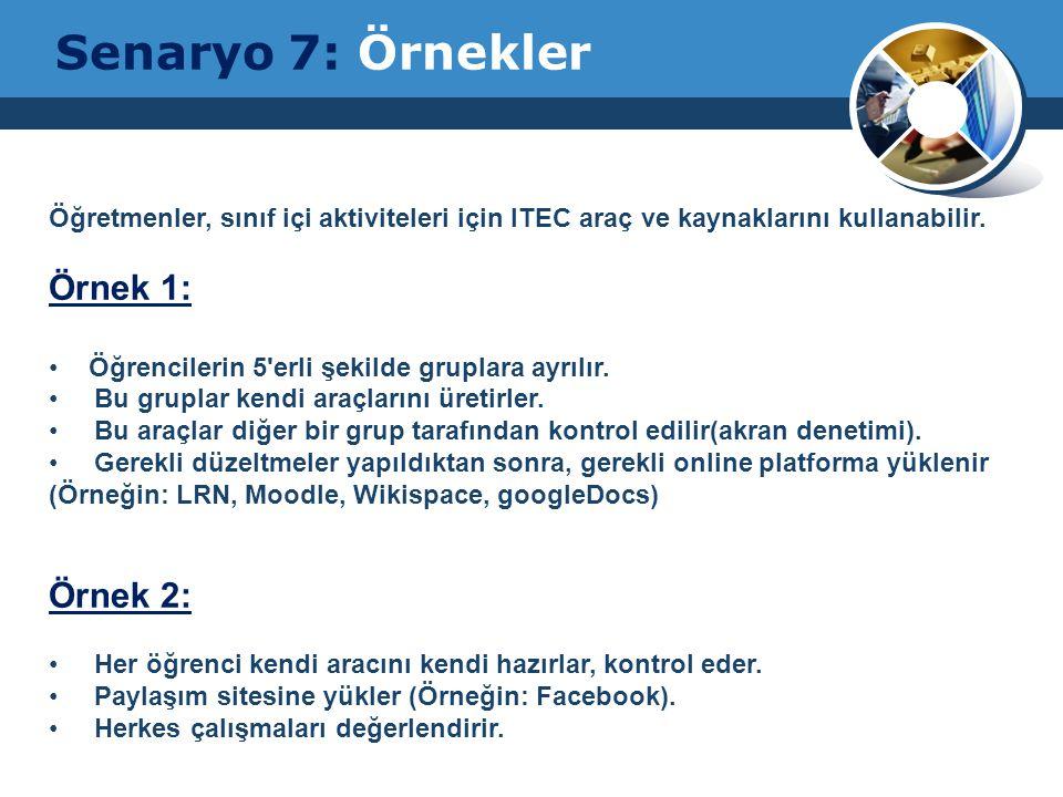 Öğretmenler, sınıf içi aktiviteleri için ITEC araç ve kaynaklarını kullanabilir.