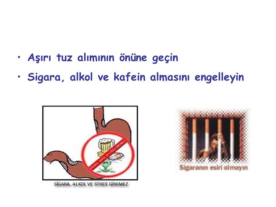 Aşırı tuz alımının önüne geçin Sigara, alkol ve kafein almasını engelleyin