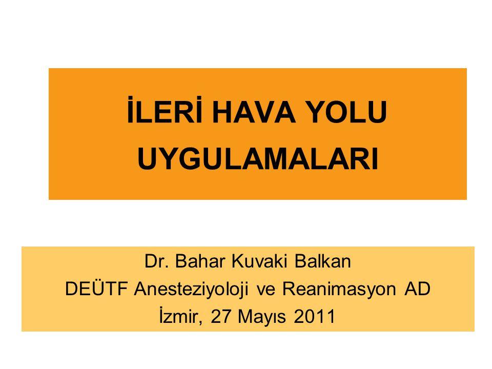 İLERİ HAVA YOLU UYGULAMALARI Dr.