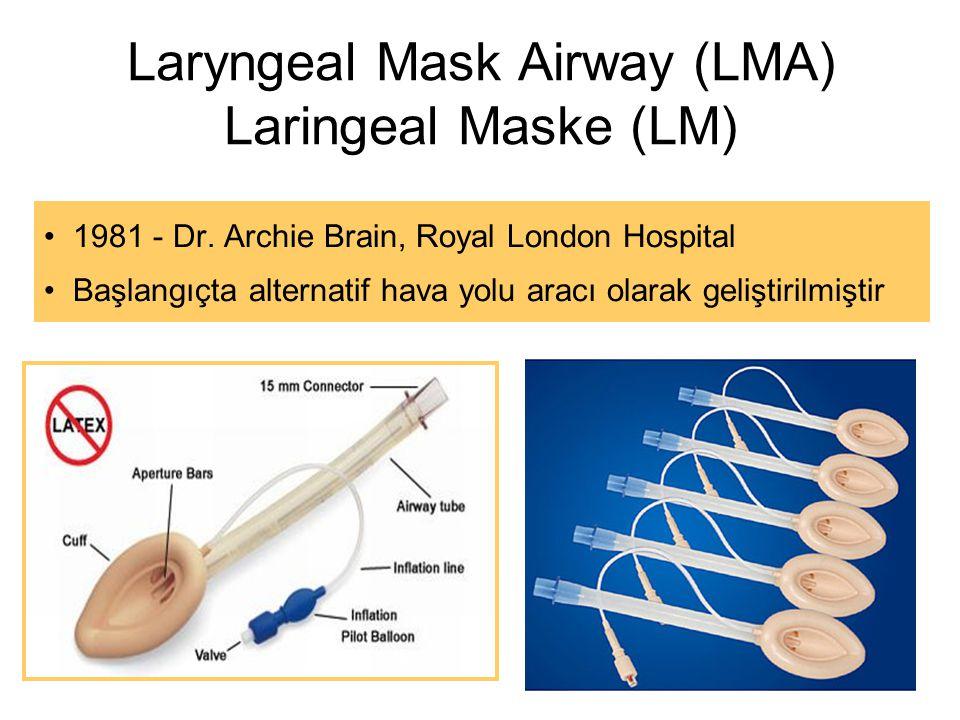Laryngeal Mask Airway (LMA) Laringeal Maske (LM) 1981 - Dr.