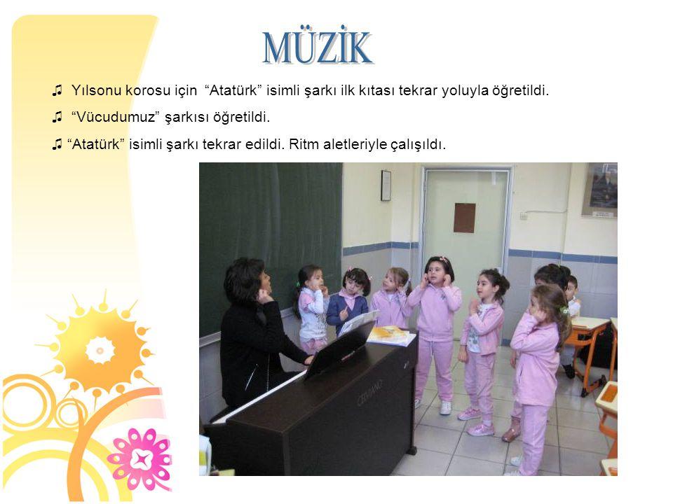 ♫ Yılsonu korosu için Atatürk isimli şarkı ilk kıtası tekrar yoluyla öğretildi.