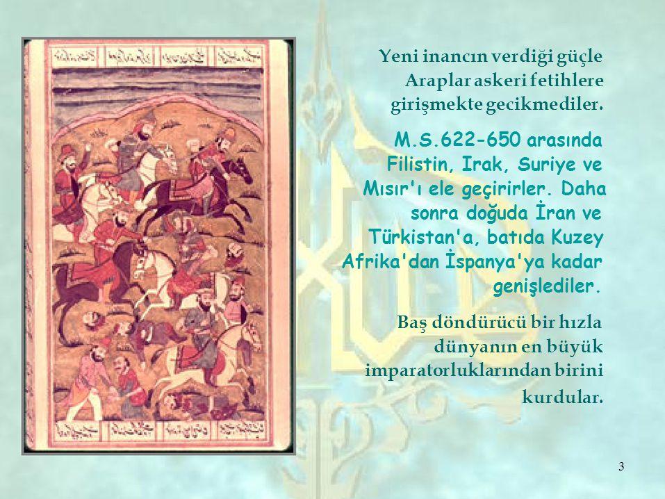 İslam dininin ortaya çıkışıyla tarihin parlak dönemlerinden biri başlamıştır.