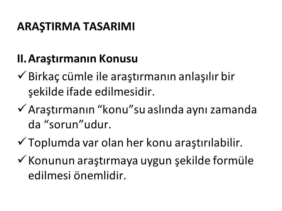 ARAŞTIRMA TASARIMI III.