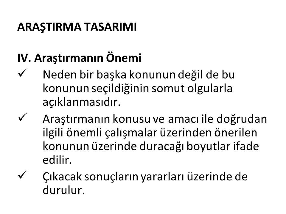 ARAŞTIRMA TASARIMI IV.