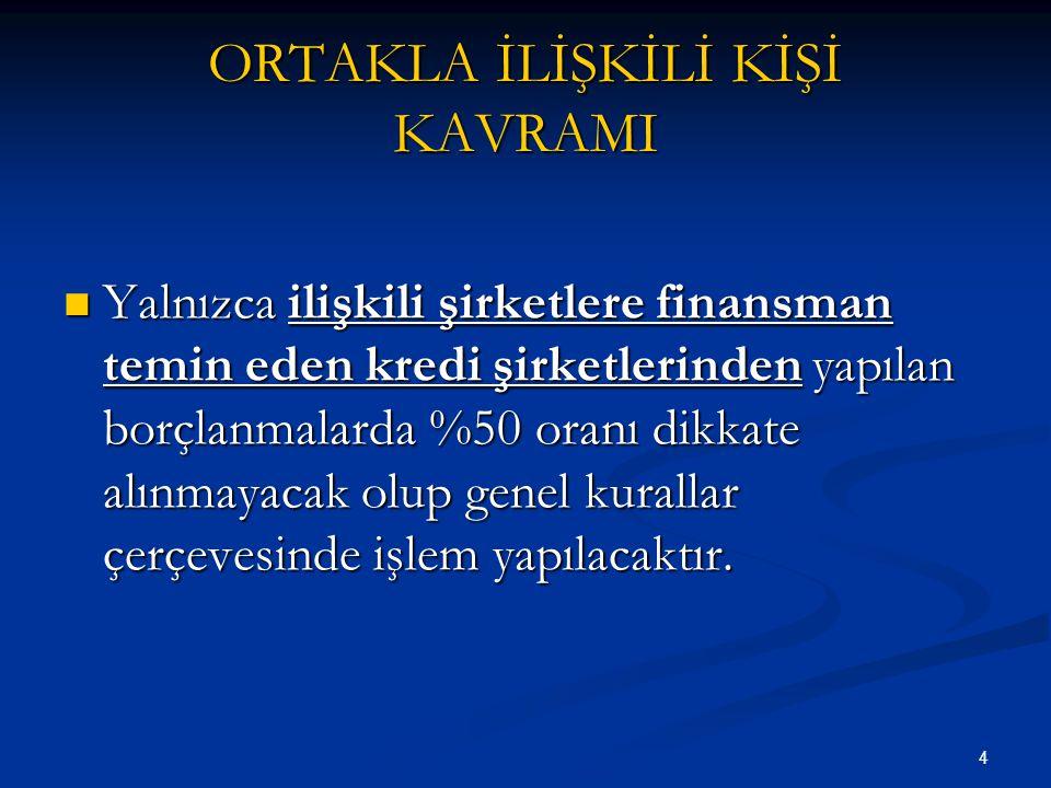 75 İSTİSNALARA İLİŞKİN GİDER VE ZARARLARIN DURUMU KVK'nın 5/3.
