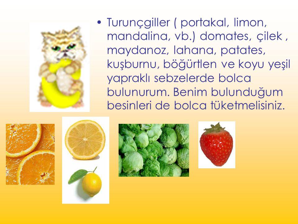 Turunçgiller ( portakal, limon, mandalina, vb.) domates, çilek, maydanoz, lahana, patates, kuşburnu, böğürtlen ve koyu yeşil yapraklı sebzelerde bolca