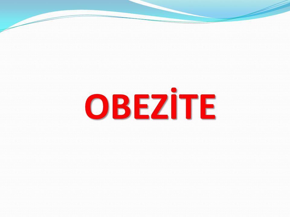OBEZİTE OBEZİTE