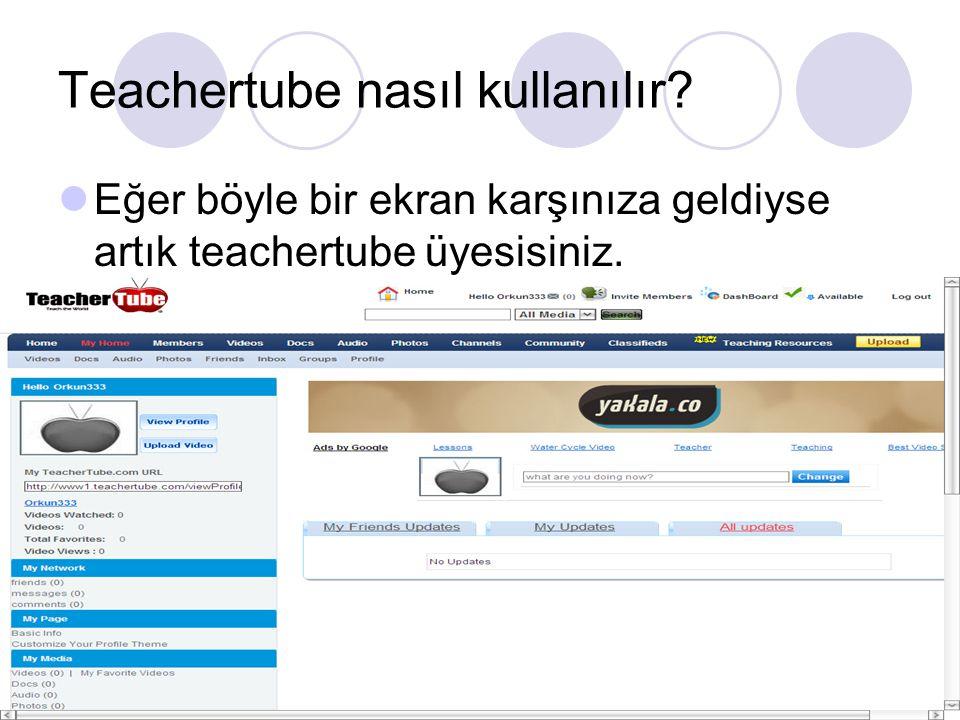 Teachertube nasıl kullanılır Eğer böyle bir ekran karşınıza geldiyse artık teachertube üyesisiniz.