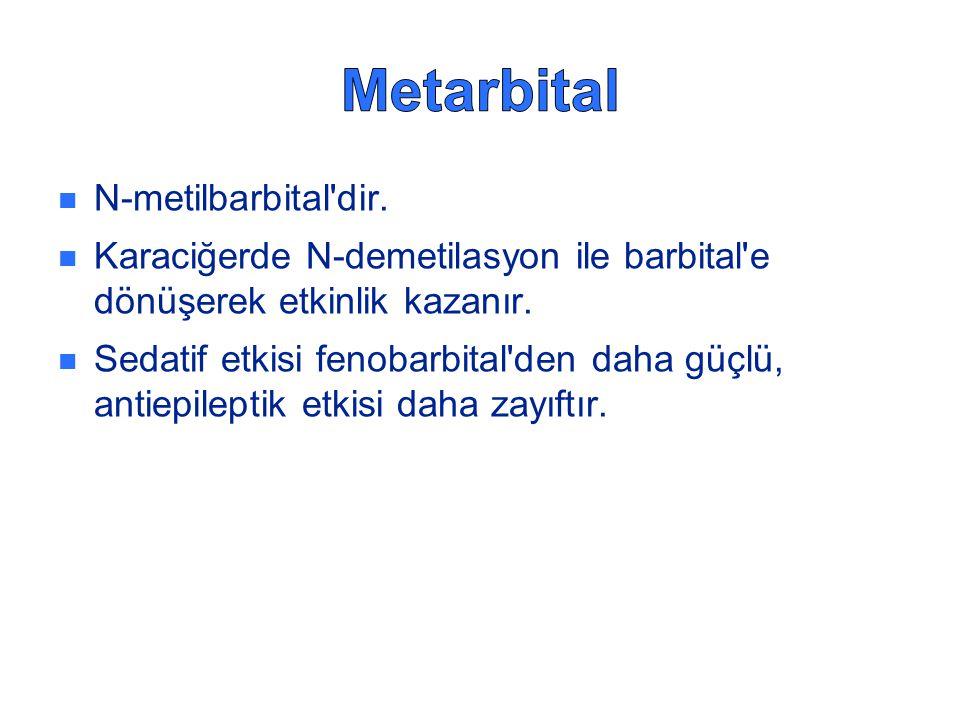 N-metilbarbital'dir. Karaciğerde N-demetilasyon ile barbital'e dönüşerek etkinlik kazanır. Sedatif etkisi fenobarbital'den daha güçlü, antiepileptik e
