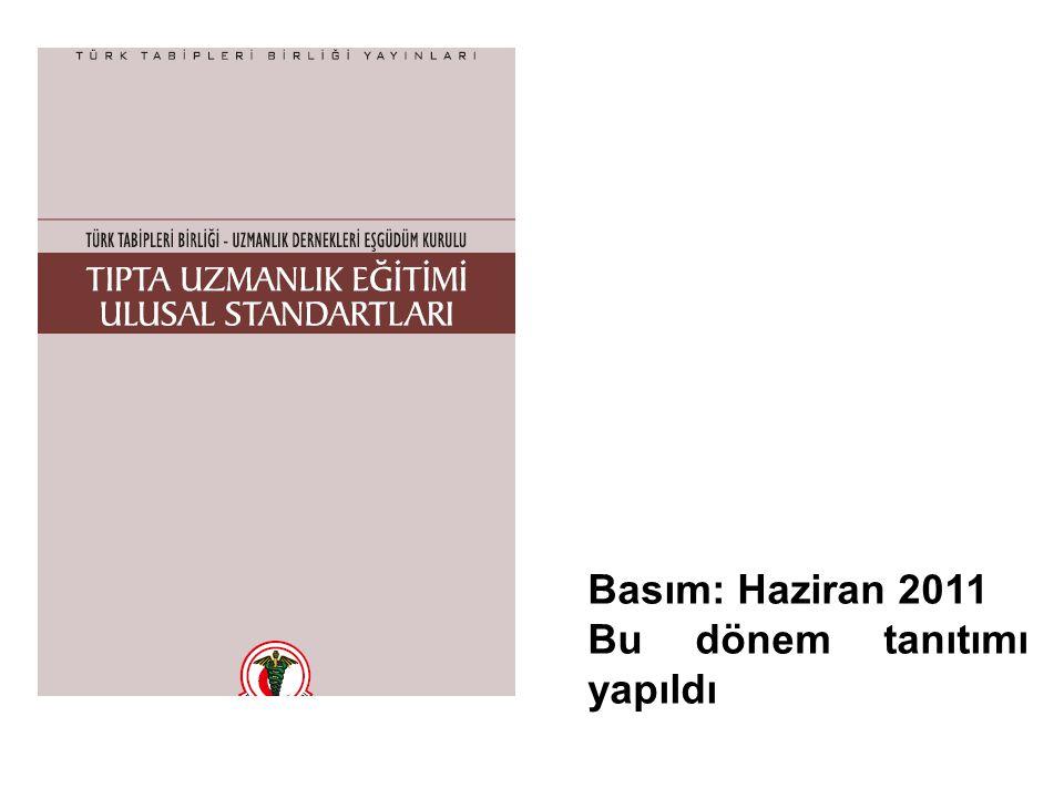Basım: Haziran 2011 Bu dönem tanıtımı yapıldı