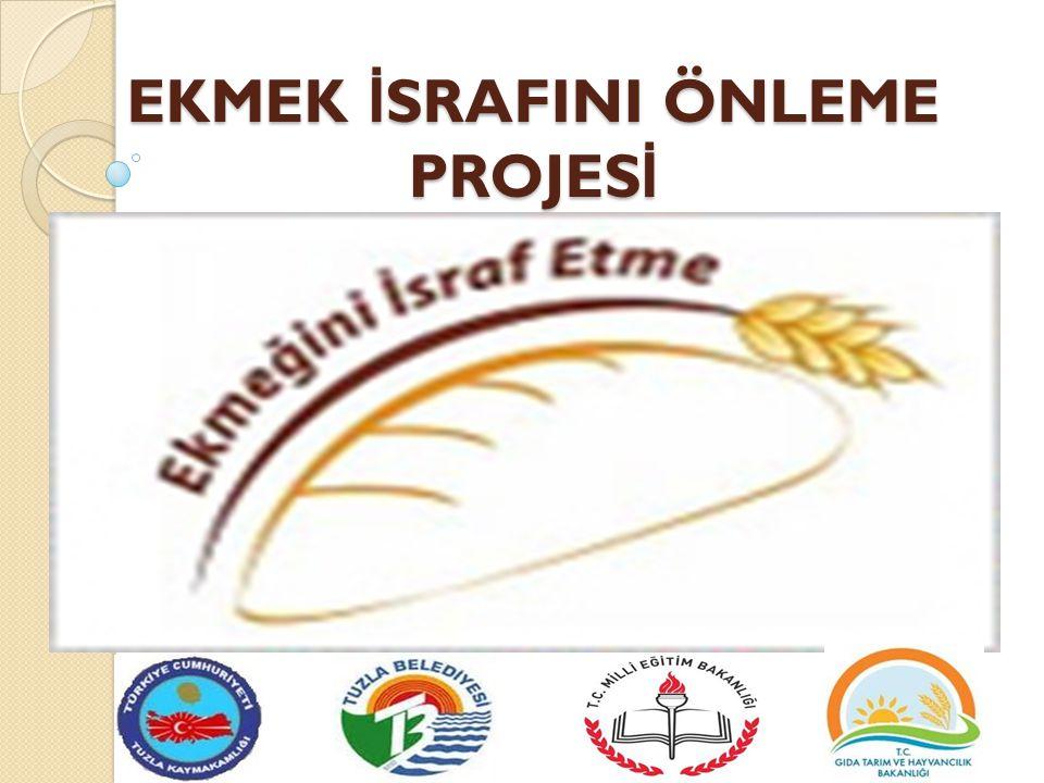 Türkiye'de Ekmek İ srafı Araştırmasına göre kişi başı ekmek israfı günlük 20 gr'dır.