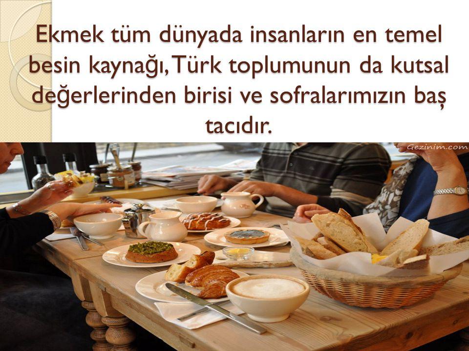 İsrafın önlenmesi bakımından Hayvan beslenmesinde kullanılan ekmeğin de israf olduğu bilincinin toplumda yerleştirilmesi gerektiği vurgulanmıştır.