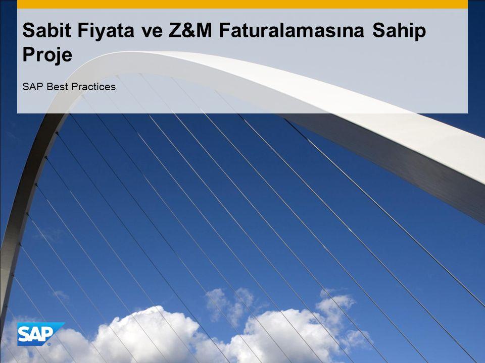 Sabit Fiyata ve Z&M Faturalamasına Sahip Proje SAP Best Practices