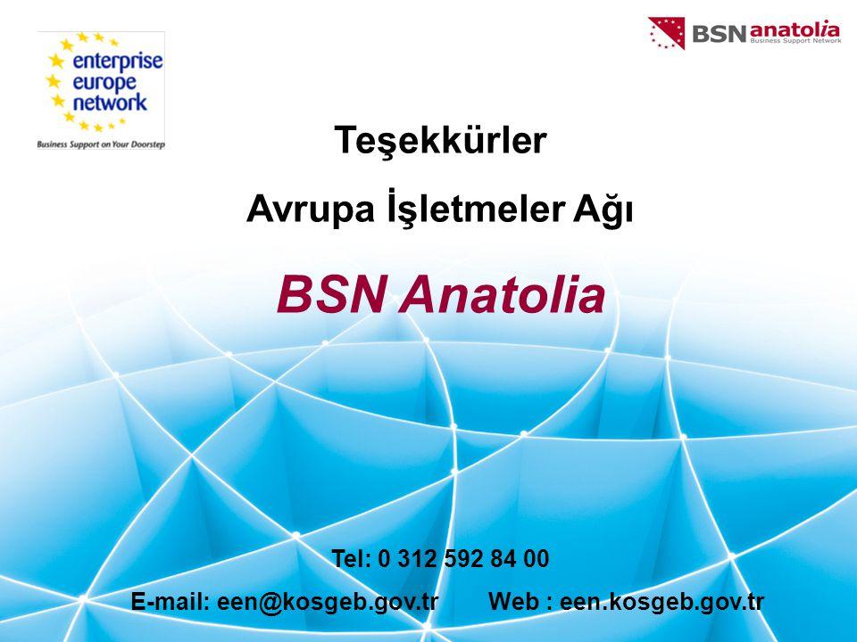 Teşekkürler Avrupa İşletmeler Ağı BSN Anatolia Tel: 0 312 592 84 00 E-mail: een@kosgeb.gov.tr Web: een.kosgeb.gov.tr