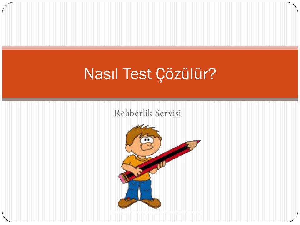 Rehberlik Servisi Nasıl Test Çözülür?