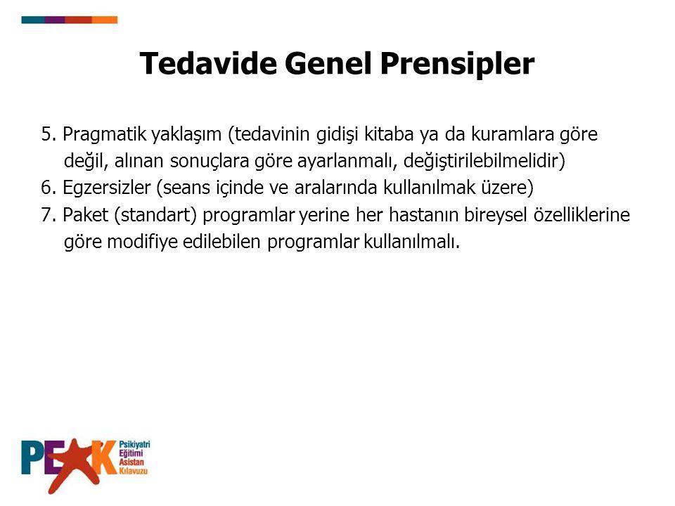 Tedavide Genel Prensipler 5.