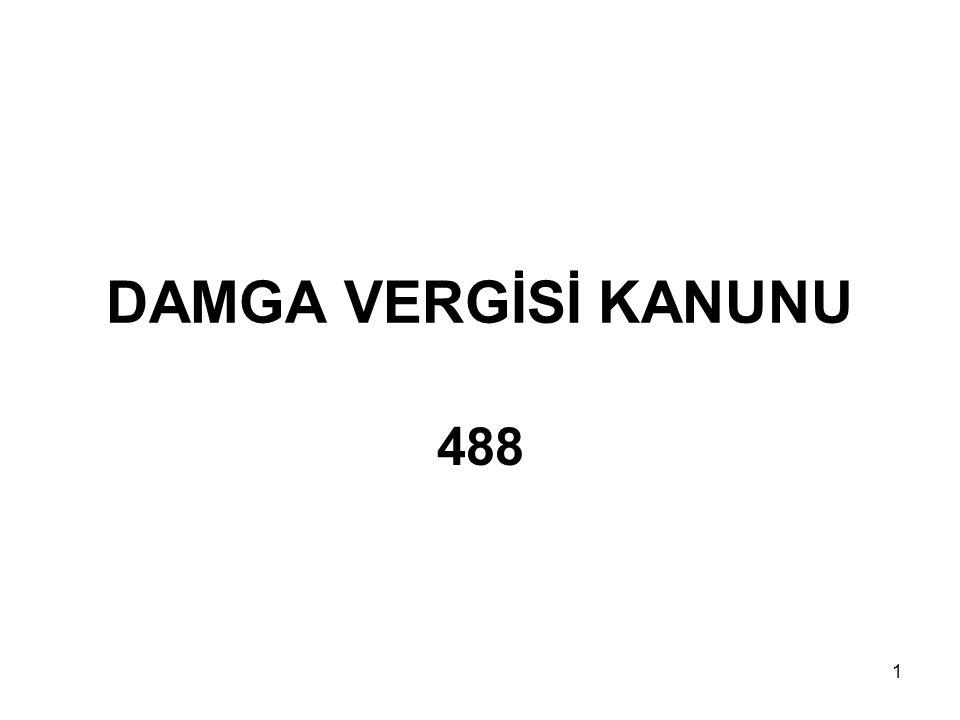 1 DAMGA VERGİSİ KANUNU 488