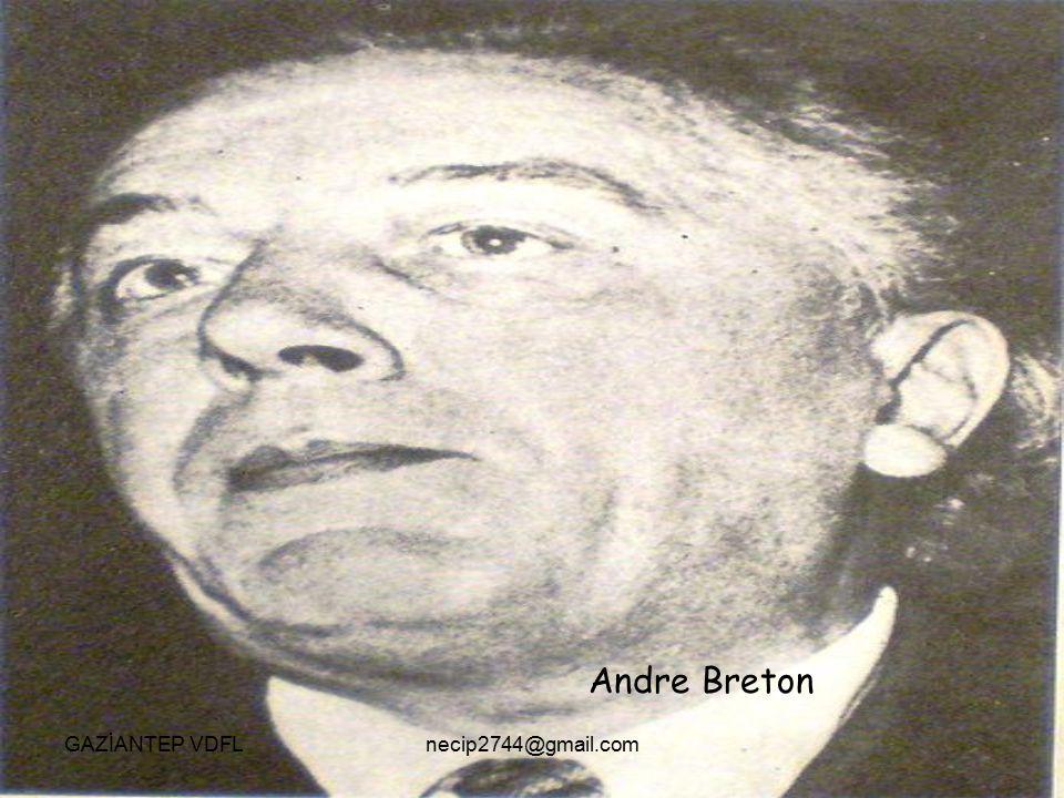 Andre Breton GAZİANTEP VDFLnecip2744@gmail.com
