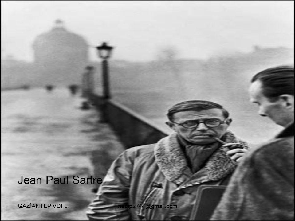 Jean Paul Sartre GAZİANTEP VDFLnecip2744@gmail.com