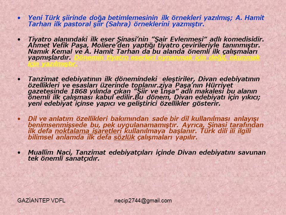 Yeni Türk şiirinde doğa betimlemesinin ilk örnekleri yazılmış; A. Hamit Tarhan ilk pastoral şiir (Sahra) örneklerini yazmıştır. Tiyatro alanındaki ilk