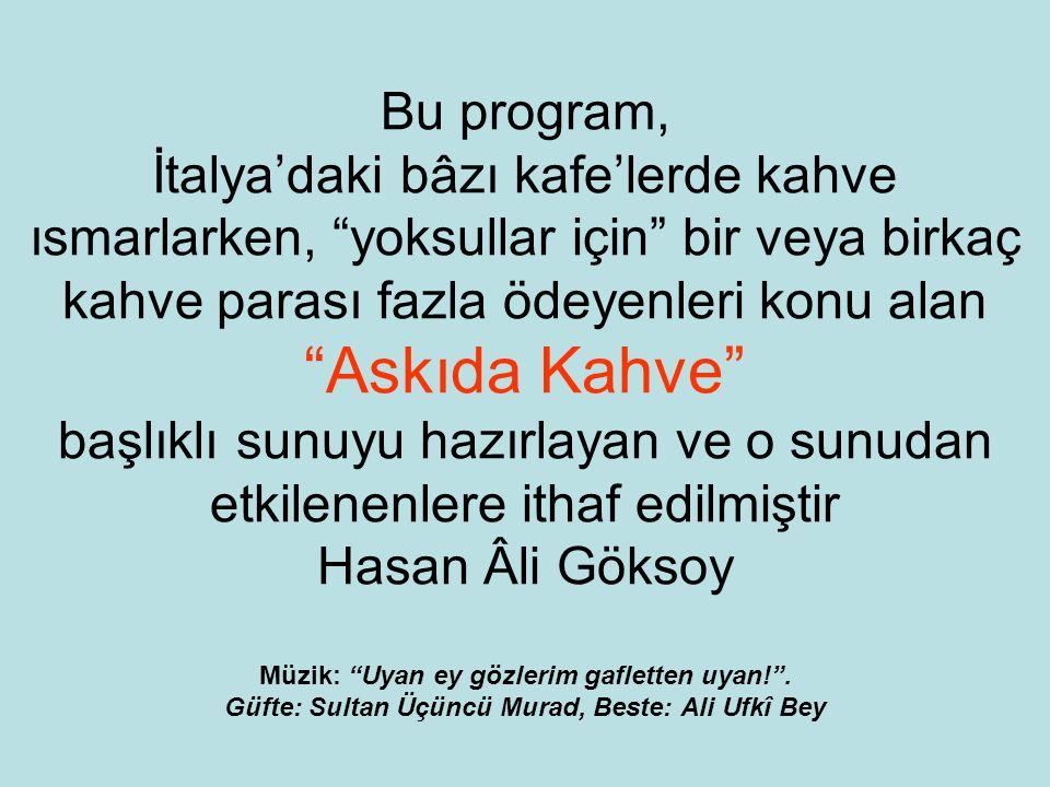 FÂTİH SULTAN MEHMED VASİYETİ'NDEN (devam)...Ayrıca, külliyemde binâ ve inşâ eylediğim imârethânede şehid ve şühedânın kavimleri ve İstanbul şehrinin fukarâsı yemek yiyeler.