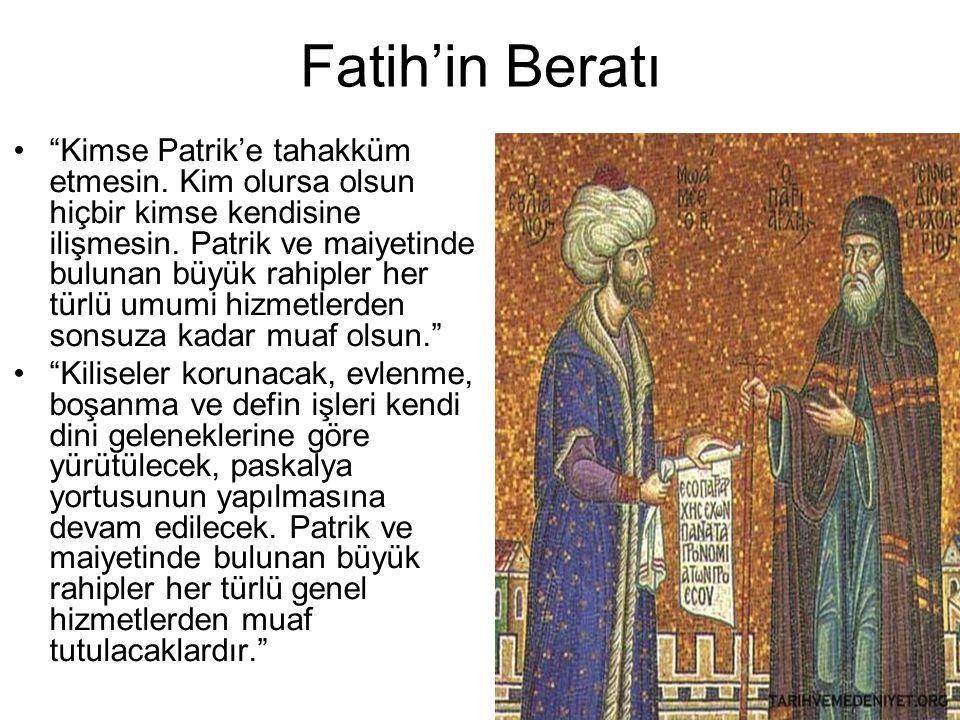 Fatih'in Beratı Kimse Patrik'e tahakküm etmesin.