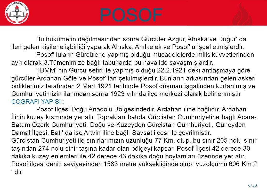 Bu hükümetin dağılmasından sonra Gürcüler Azgur, Ahıska ve Duğur da ileri gelen kişilerle işbirliği yaparak Ahıska, Ahılkelek ve Posof u işgal etmişlerdir.