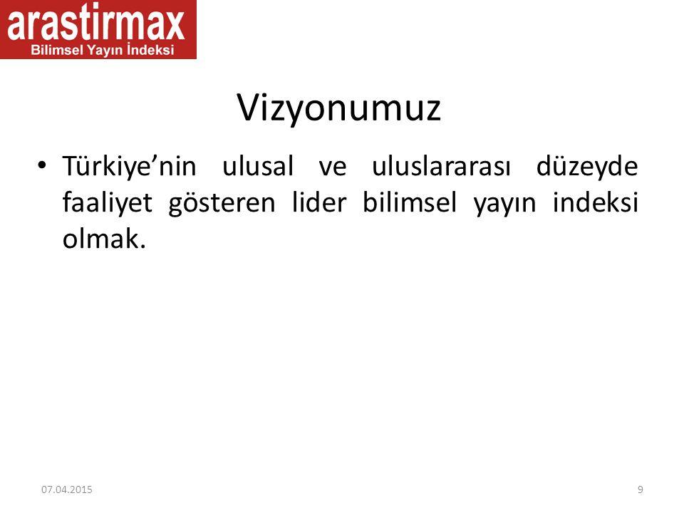 Vizyonumuz Türkiye'nin ulusal ve uluslararası düzeyde faaliyet gösteren lider bilimsel yayın indeksi olmak. 07.04.20159