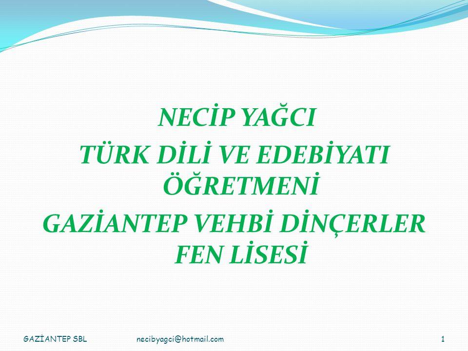 GAZİANTEP SBL2necibyagci@hotmail.com